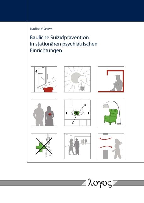 Bauliche Suizidprävention in stationären psychiatrischen Einrichtungen
