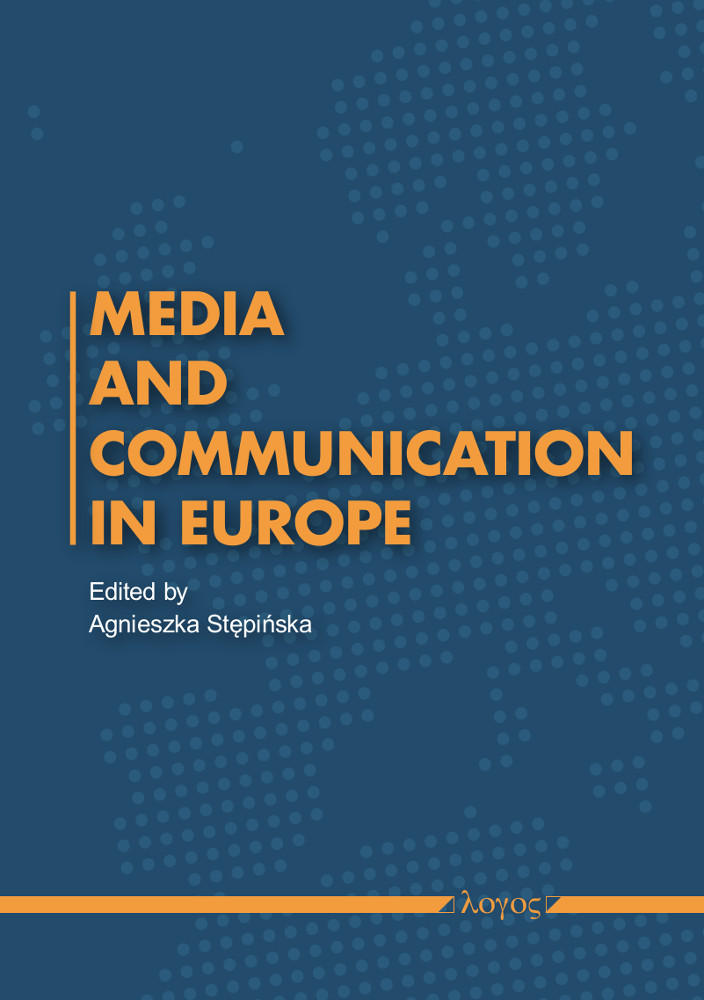 Agnieszka Stepinska (Ed.): Media  and Communication in Europe