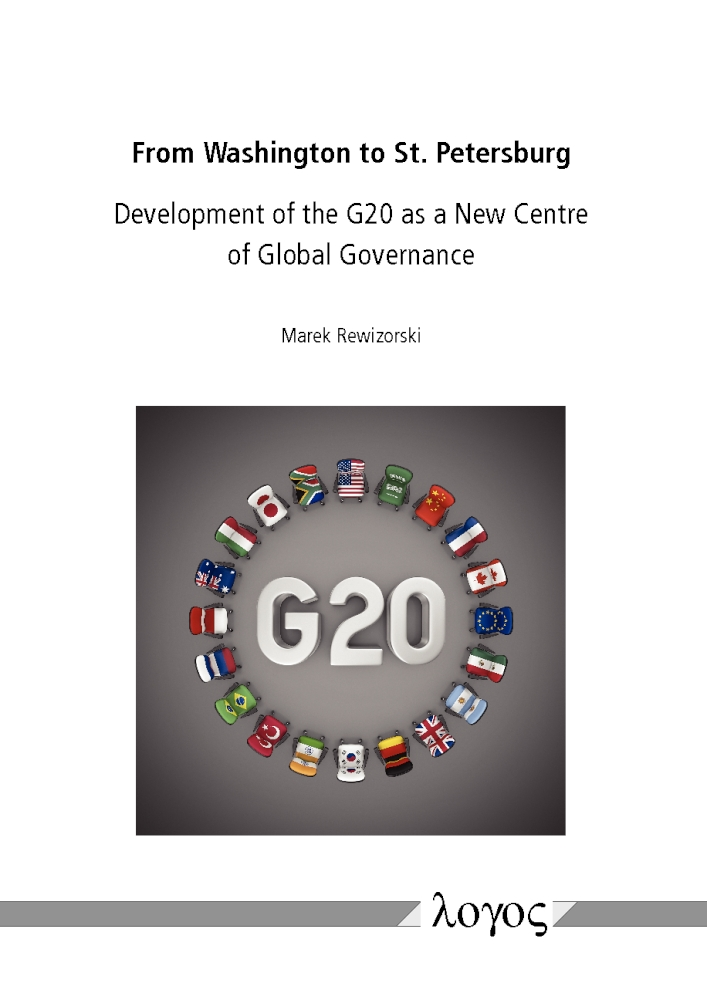 from-washington-to-st-petersburg-development-of-the-g20-as-a-new-centre-of-global-governance-46649