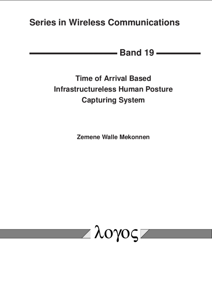 Zemene Walle Mekonnen: Time of Arrival Based Infrastructureless Human Posture Capturing System, Reihe: Series in Wireless Communications, Bd. 19
