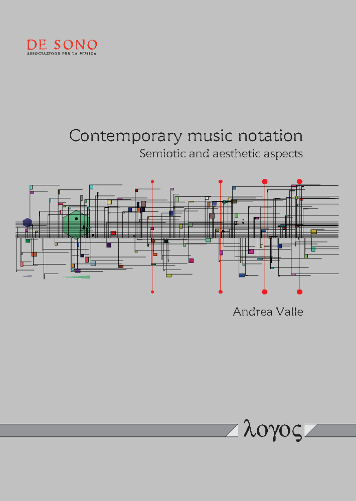 Andrea Valle: Contemporary music notation. Semiotic and aesthetic aspects