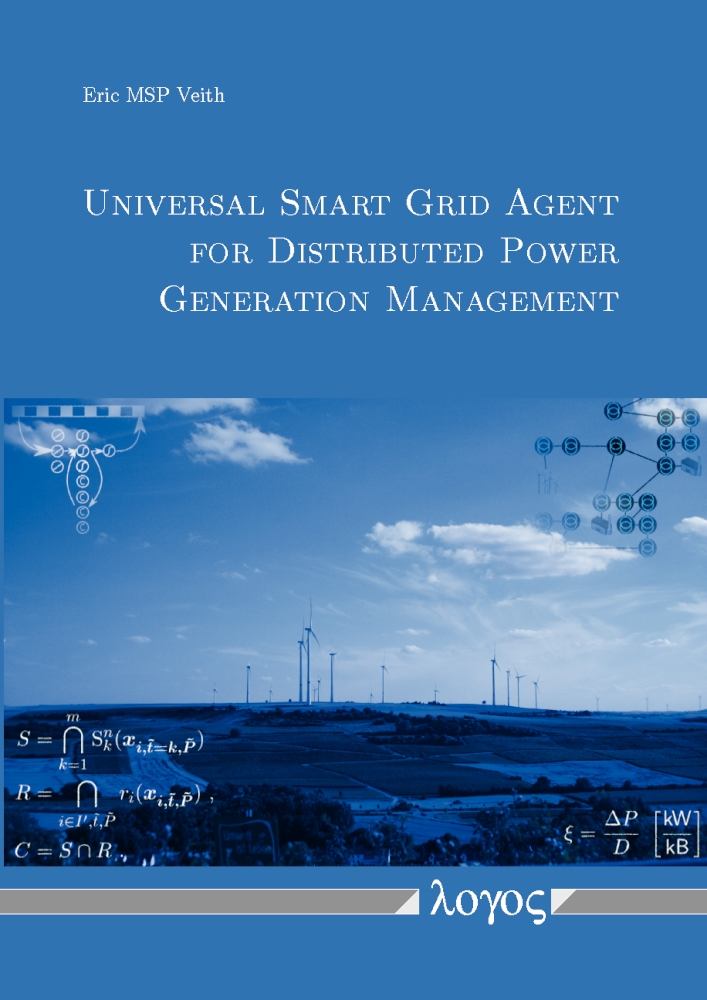 Eric MSP Veith: Universal Smart Grid Agent for Distributed Power Generation Management