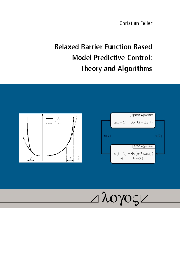 Christian Feller: Relaxed Barrier Function Based Model Predictive Control