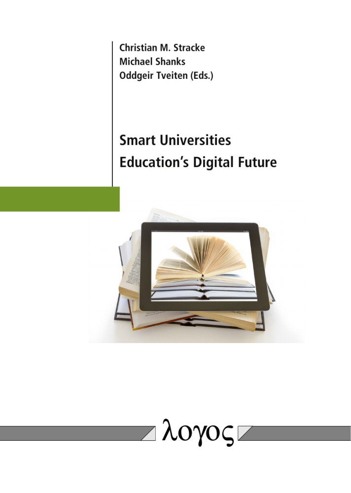 Christian M. Stracke, Michael Shanks, Oddgeir Tveiten(Hrsg.): Smart Universities. Education's Digital Future