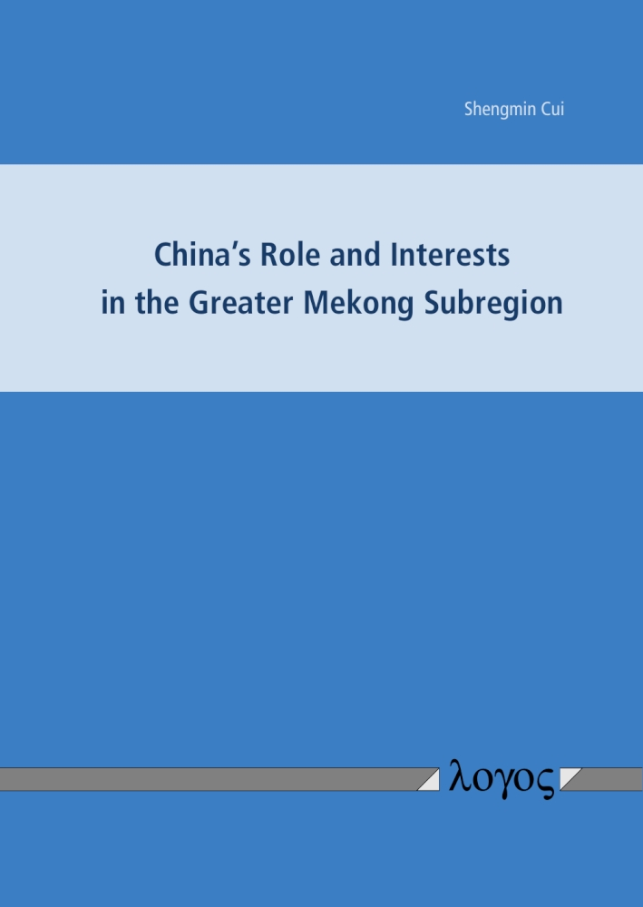 Shengmin Cui: China's Role and Interests in the Greater Mekong Subregion
