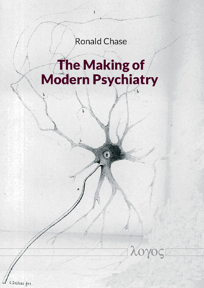 The Making of Modern Psychiatry