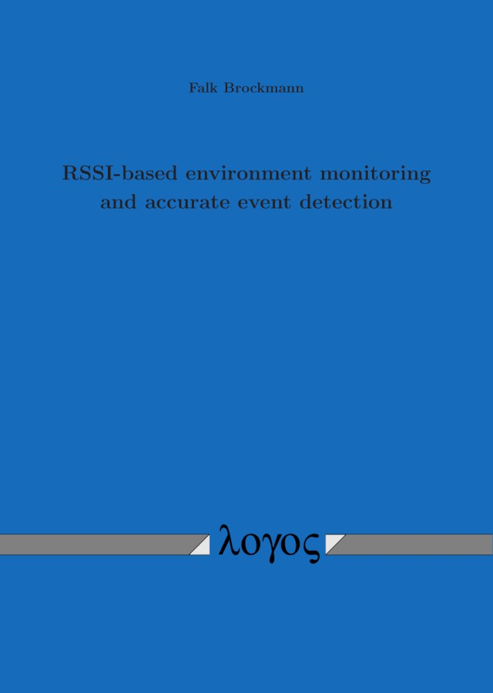 RSSI-based environment monitoring and accurate event detection