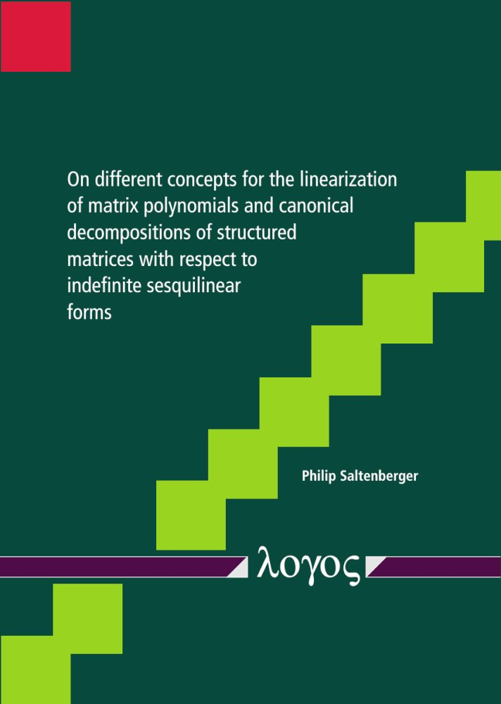 On different concepts for the linearization of matrix polynomials and canonical decompositions of structured matrices with respect to indefinite sesquilinear forms