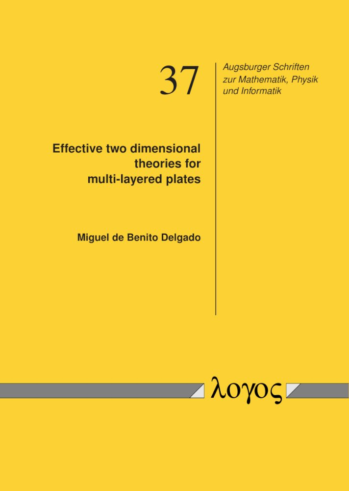 Miguel de Benito Delgado: Effective two dimensional theories for multi-layered plates