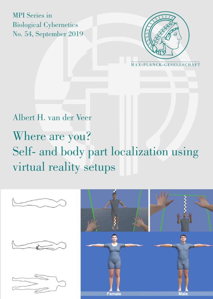 Where are you? Self- and body part localization using virtual reality setups, Reihe: MPI Series in Biological Cybernetics, Bd. 54