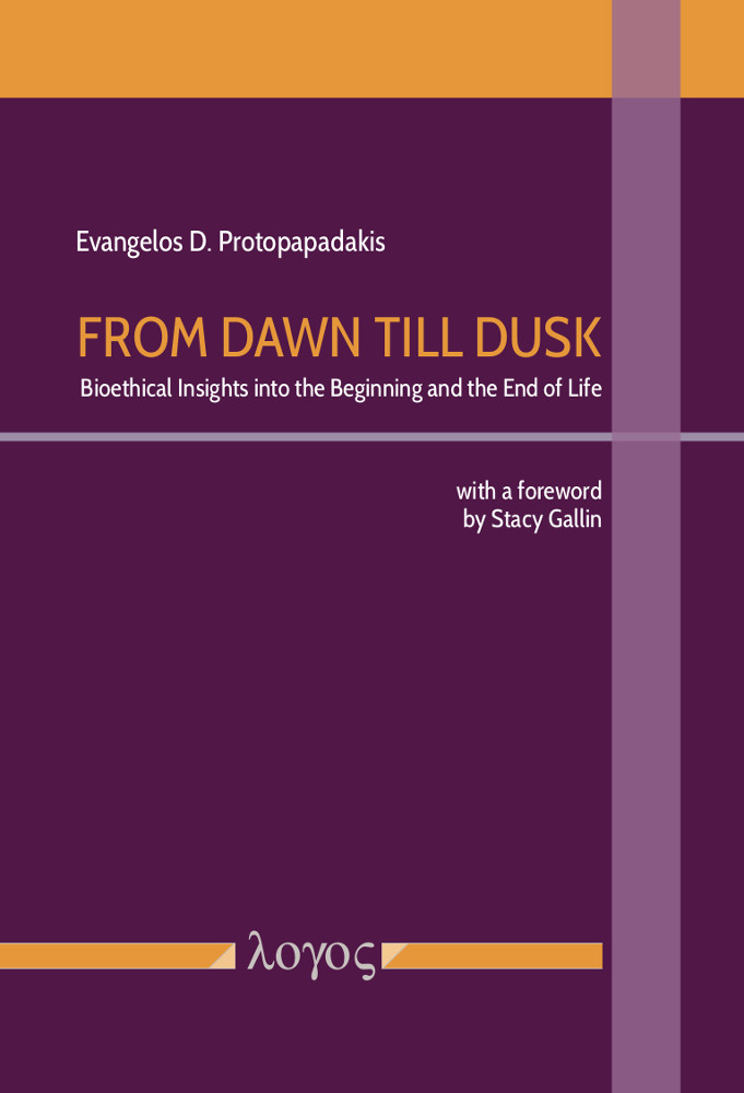 From Dawn till Dusk. Bioethical Insights into the Beginning and the End of Life