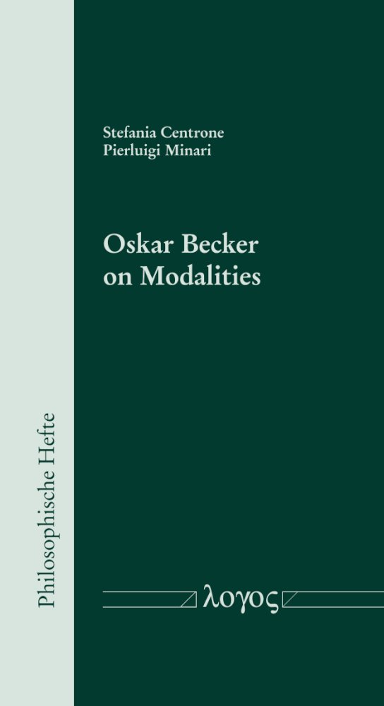 Oskar Becker on Modalities, Reihe: Philosophische Hefte, Bd. 10