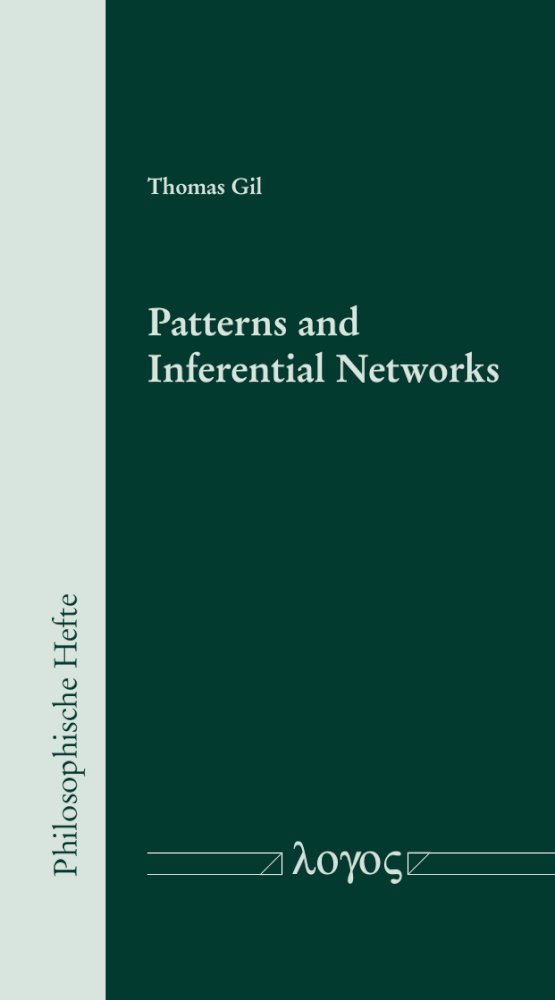 Patterns and Inferential Networks, Reihe: Philosophische Hefte, Bd. 11