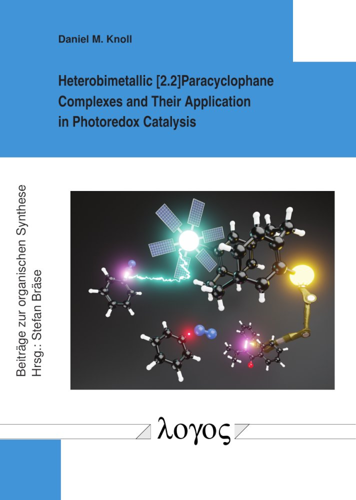 Daniel Knoll: Heterobimetallic [2.2]Paracyclophane Complexes and Their Application in Photoredox Catalysis