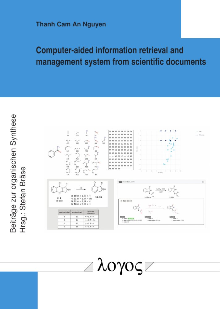 Computer-aided information retrieval and management system from scientific documents, Reihe: Beiträge zur organischen Synthese, Bd. 86