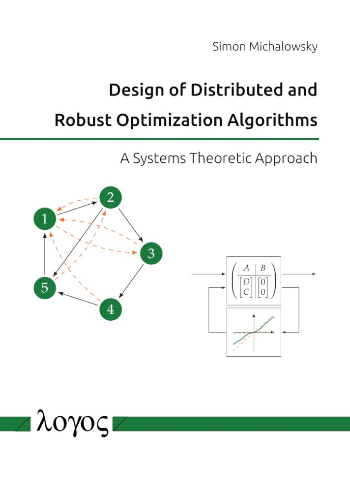 Design of Distributed and Robust Optimization Algorithms. A Systems Theoretic Approach