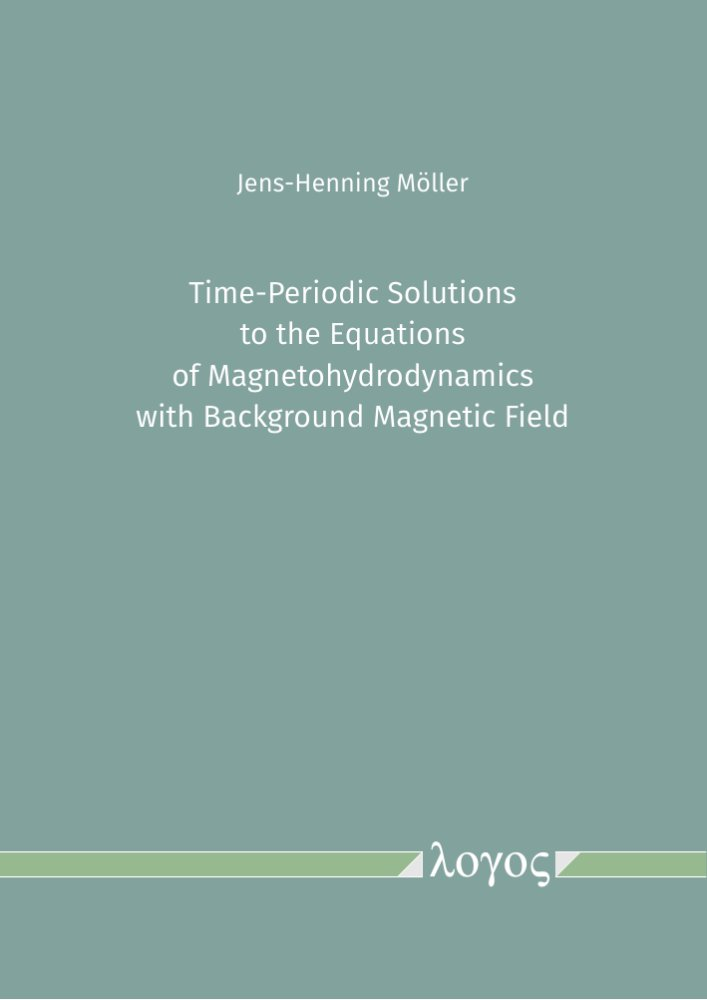 Jens-Henning Möller: Time-Periodic Solutions to the Equations of Magnetohydrodynamics with Background Magnetic Field