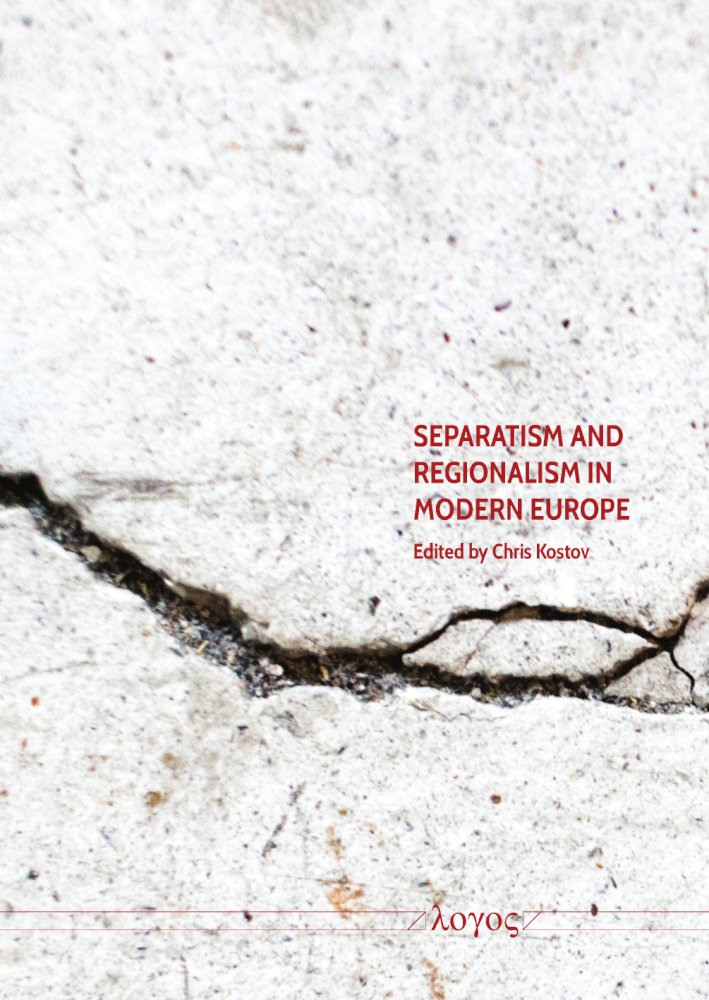 Chris Kostov (Ed.): Separatism and Regionalism in Modern Europer