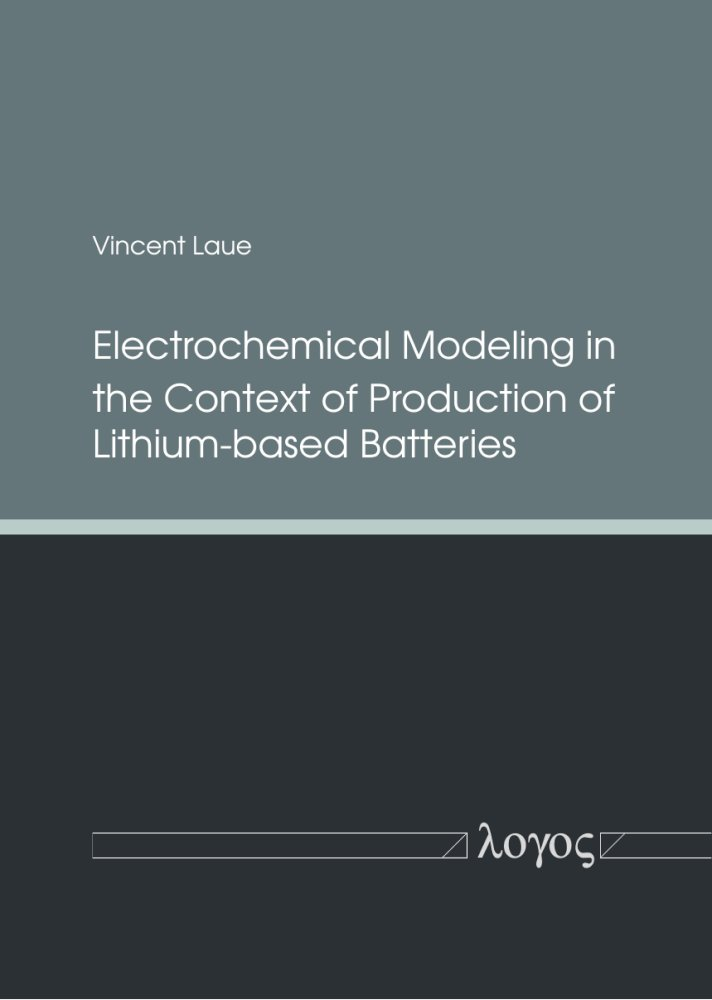 Electrochemical Modeling in the Context of Production of Lithium-based Batteries