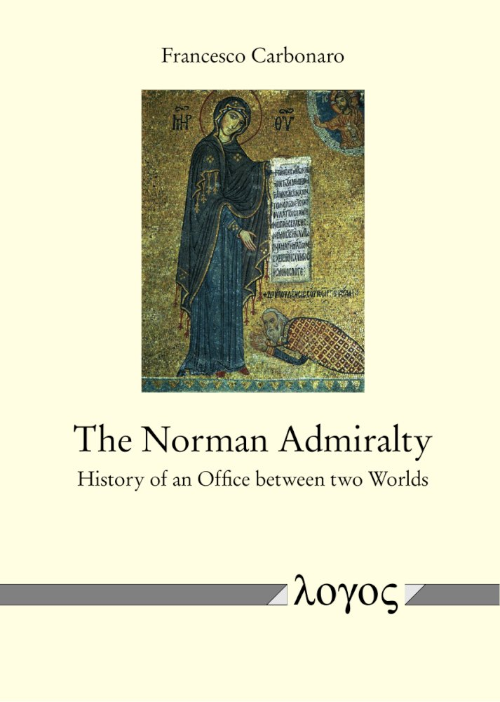 The Norman Admiralty. History of an Office between two Worlds